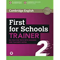 First for schools trainer 2. Six practice tests. With answers. Per le Scuole superiori