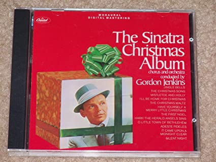 the sinatra christmas album chorus and orchestra conducted by gordon jenkins - The Sinatra Christmas Album