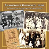 Shanghai's Baghdadi Jews: A Collection of