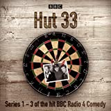 Hut 33: The Complete Series 1-3: The Hit BBC Radio 4 Comedy