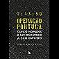 Operação Portuga: Cinco homens e um recorde a ser batido