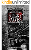 Sticky Valves: Book 1 of the Saddleworth Vampire Series