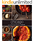 Chicago Cookbook: Taste the Windy City with Easy Chicago Recipes