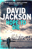 Hope to Die: A gripping new serial killer thriller (The DS Nathan Cody series)