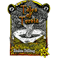 Tales of Tervia - Gripping High Fantasy Stories From A World All Too Familiar To Our Own (English Edition)
