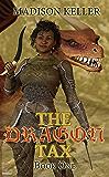 The Dragon Tax (The Dragon Tax Saga Book 1)