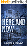 Here and Now (MidKnight Blue Book 11)