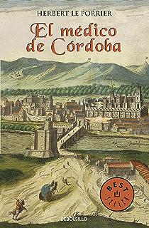 El médico de Córdoba (Spanish Edition)