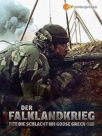 Der Falklandkrieg - Die Schlacht um Goose Green online