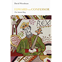 Edward the Confessor (Penguin Monarchs): The Sainted King