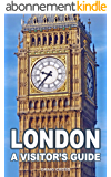 London - A Visitor's Guide (English Edition)