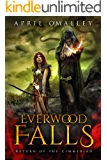 Everwood Falls: A LitRPG Adventure (LARP Gone Wrong Book 1)