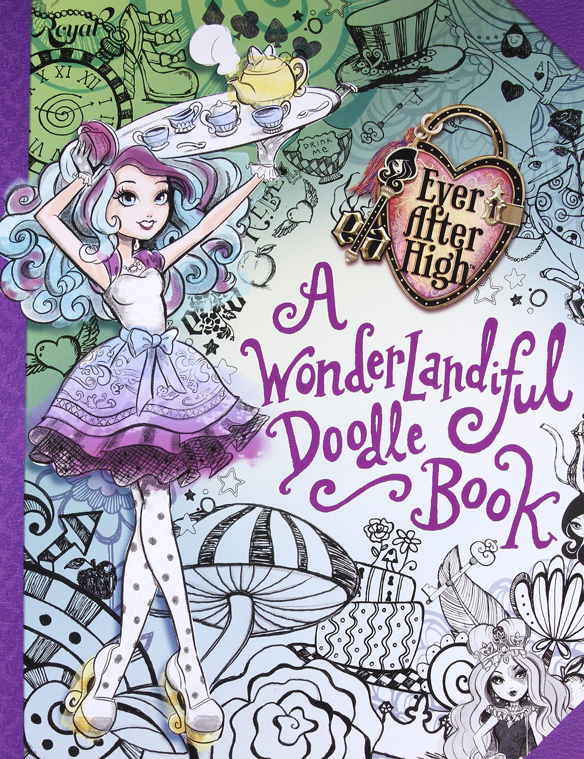 Read Online Ever After High:  A Wonderlandiful Doodle Book pdf