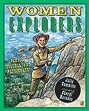 Women Explorers: Perils, Pistols, and Petticoats!