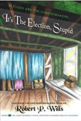 It's the Election, Stupid (Tales from a Second Hand Wand Shop Book 6) Kindle Edition
