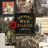 The Great War Diaries: Breathtaking Colour Photographs from a World Torn Apart