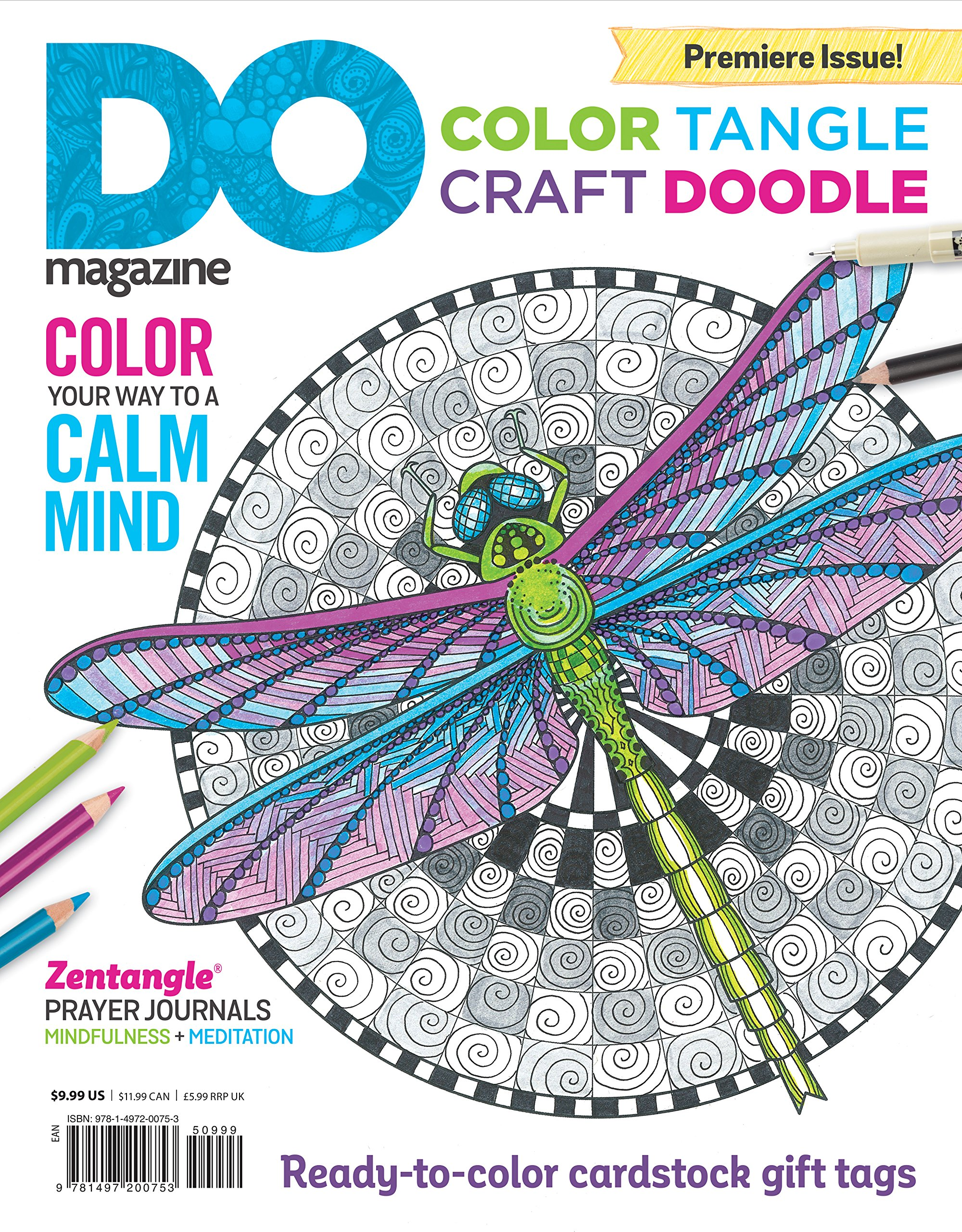 Color, Tangle, Craft, Doodle: DO Magazine, Color Your Way to a Calm Mind ebook
