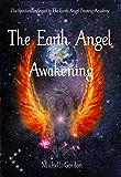 The Earth Angel Awakening (Earth Angels Book 2)