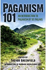 Paganism 101: An Introduction to Paganism by 101 Pagans Kindle Edition