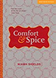 Comfort & Spice (New Voices in Food)