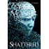 Shattered: A Psychic Visions Novel