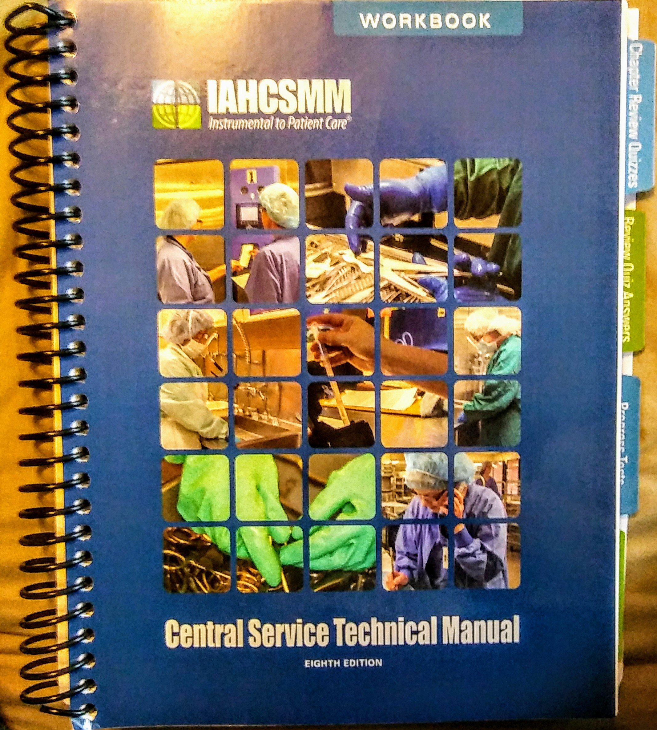 Central Service Technical Manual (CRCST) Workbook 8th Edition: IAHCSMM:  9781495189050: Amazon.com: Books
