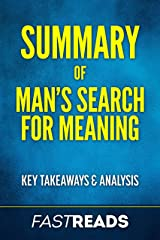 Summary of Man's Search for Meaning: Includes Key Takeaways & Analysis Kindle Edition
