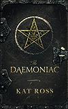 The Daemoniac (Dominion Mysteries Book 1) (English Edition)
