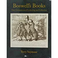 Boswell's Books: Four Generations of Collecting and Collectors