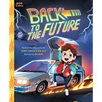 Back to the Future: The Classic Illustrated Storybook (Pop Classics)