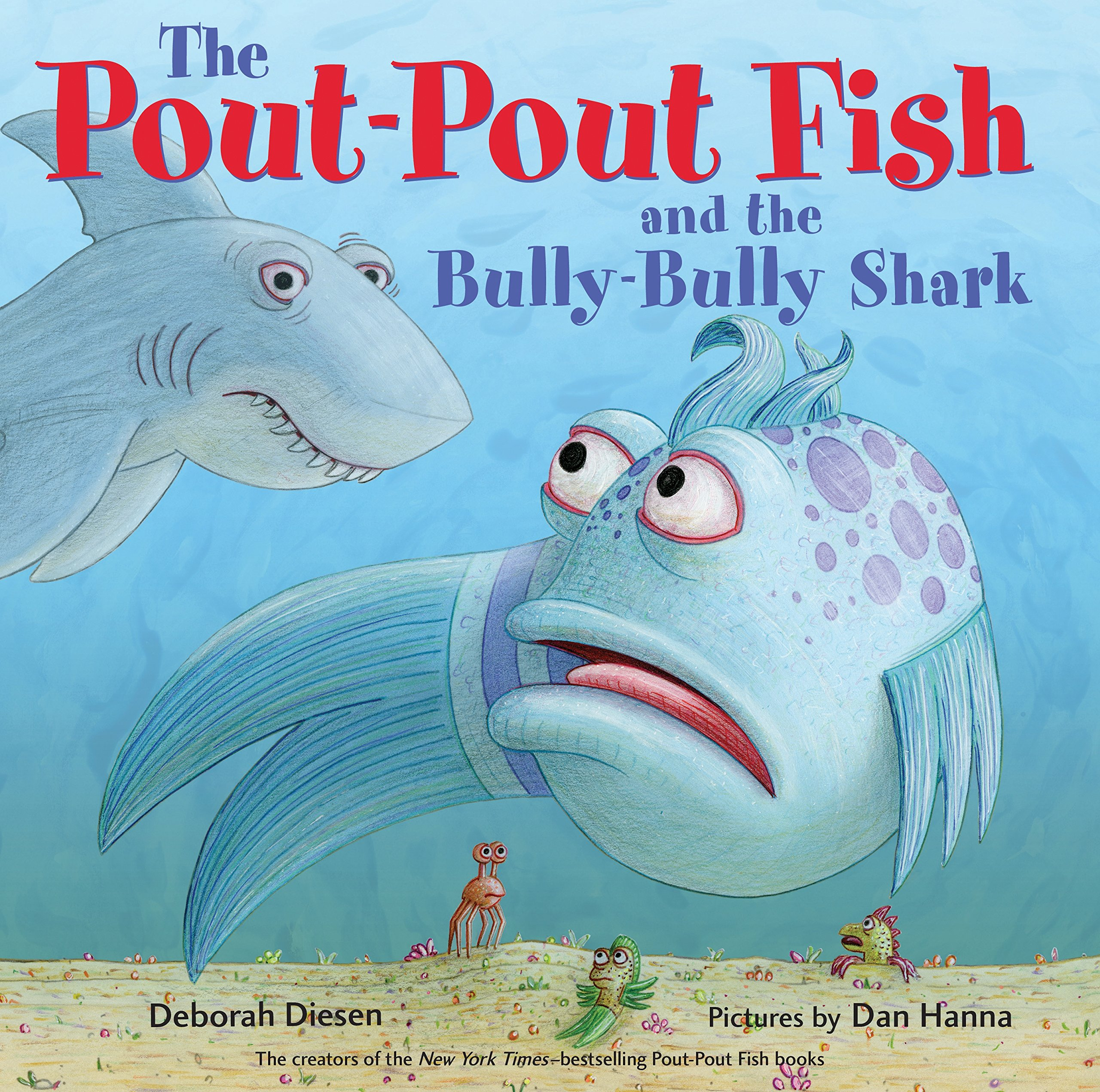 Buy The Pout-Pout Fish and the Bully-Bully Shark (A Pout