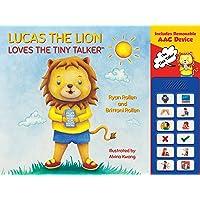 Lucas the Lion Loves The Tiny Talker