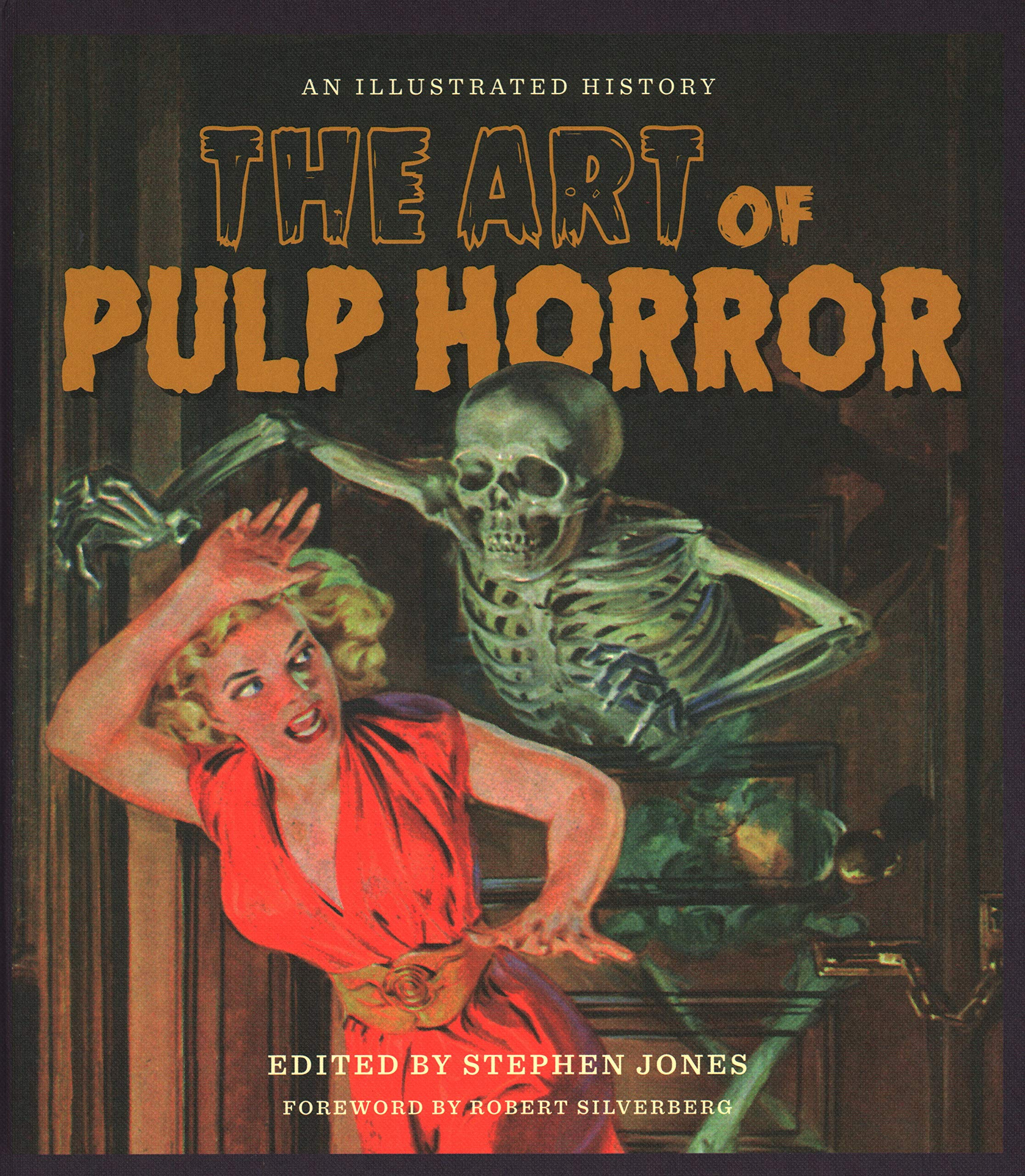 The Art of Pulp Horror: An Illustrated History (Applause Books)