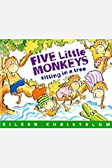 Five Little Monkeys Sitting in a Tree (A Five Little Monkeys Story) Kindle Edition