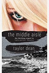 The Middle Aisle (Lancaster House Book 2) Kindle Edition