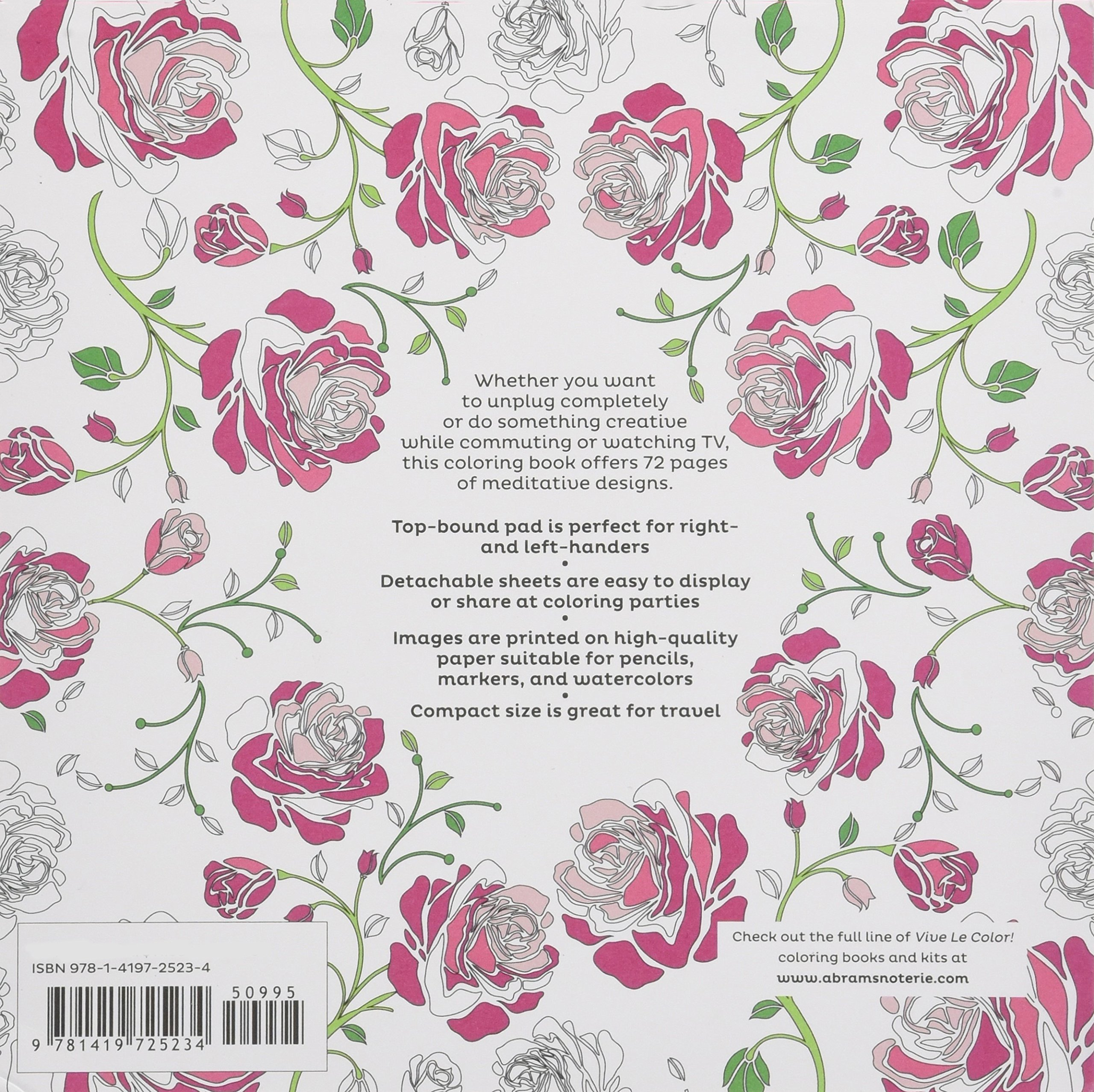 Vive Le Color Roses Adult Coloring Book In De Stress 72 Tear Out Pages Abrams Noterie 9781419725234 Amazon Books