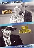 Dakota / In Old California