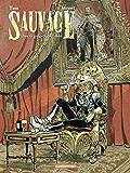Sauvage (Tome 2)  - Dans les griffes de Salm-Salm