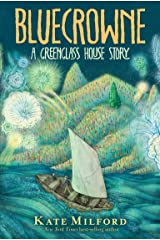 Bluecrowne: A Greenglass House Story Kindle Edition