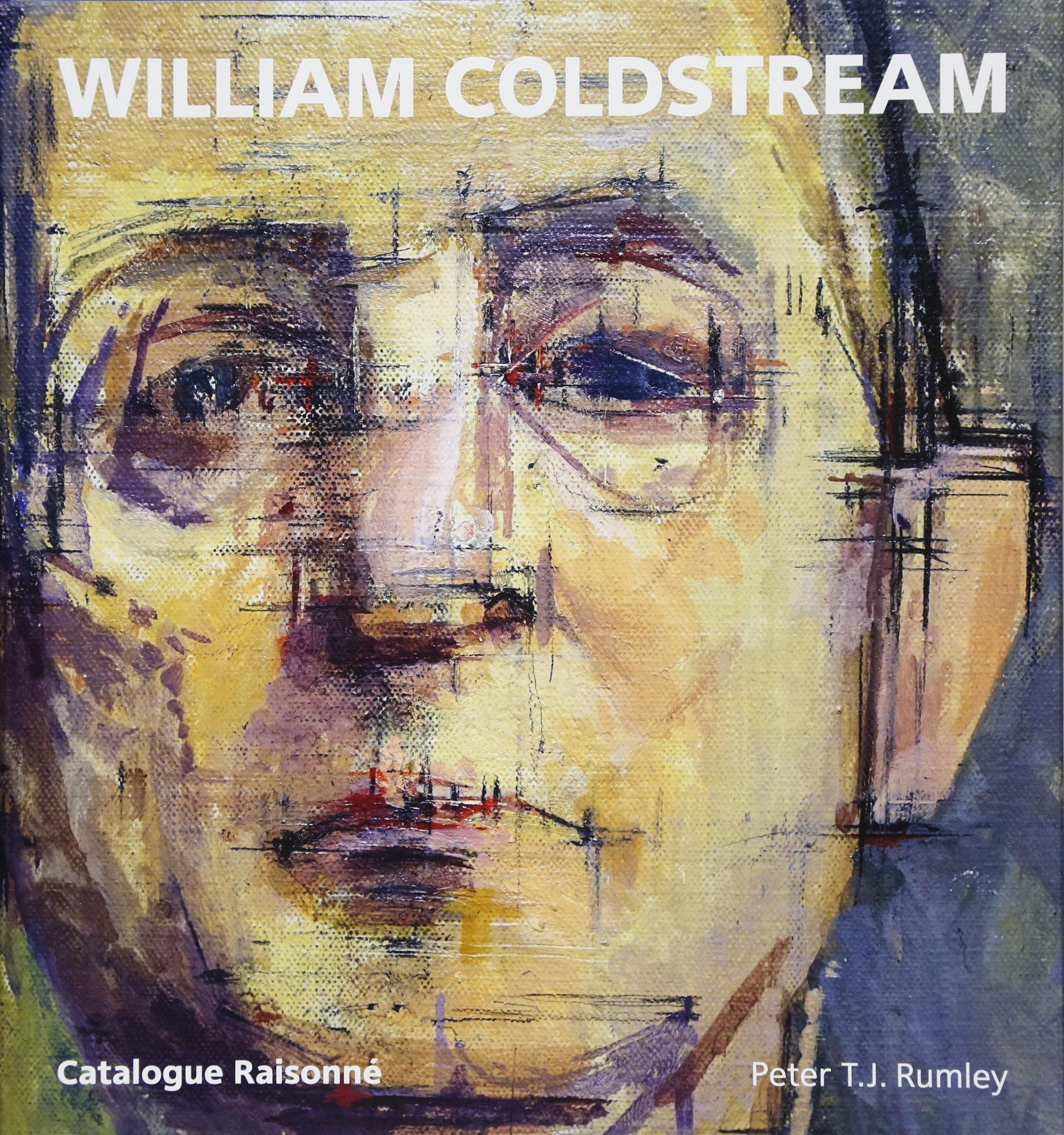 Download William Coldstream: Catalogue Raisonne pdf epub