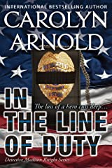In the Line of Duty (Detective Madison Knight Series Book 7) Kindle Edition