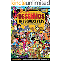 Desenhos Inesquecíveis (Universo Geek Livro 7)