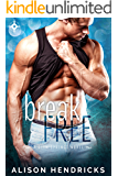 Break Free (Glen Springs Book 3)
