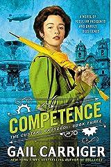 Competence (Custard Protocol Book 3) Kindle Edition
