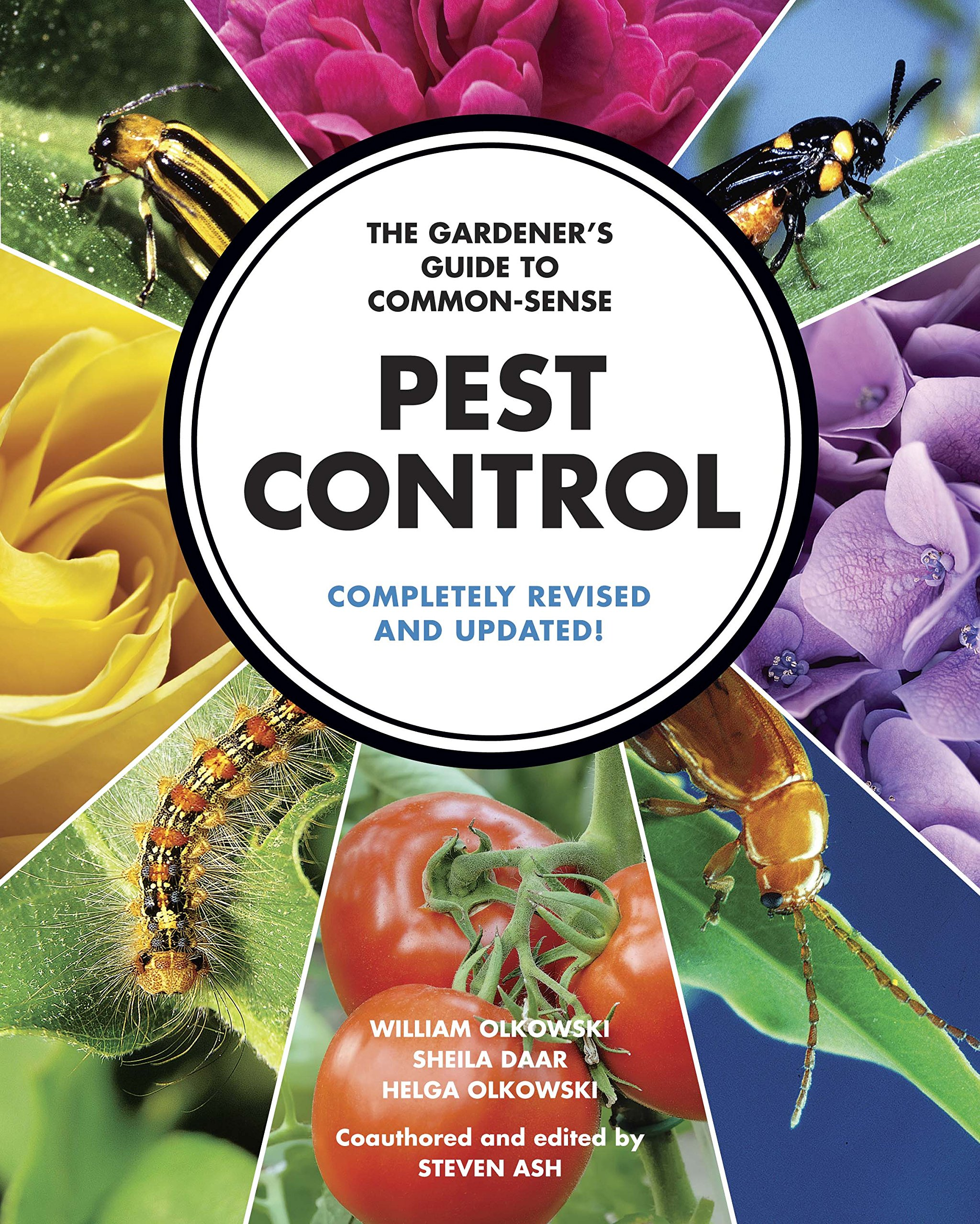 The Gardener's Guide to Common-Sense Pest Control: Completely Revised and Updated by William Olkowski