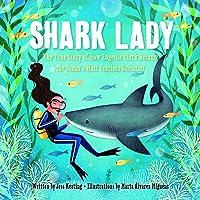 Shark Lady: The True Story Of How Eugenie Clark