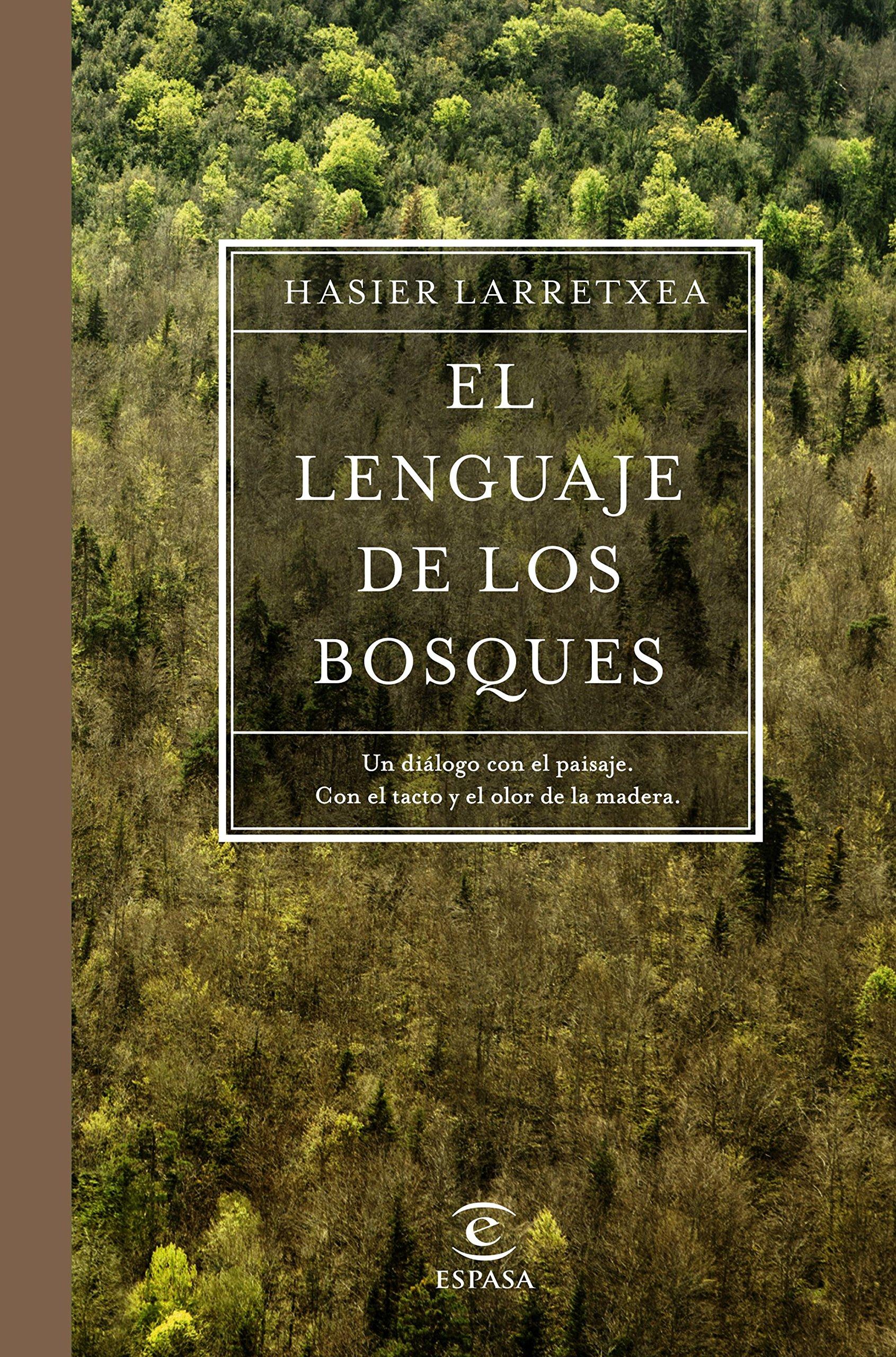 El lenguaje de los bosques (Fuera de colección): Amazon.es: Larretxea, Hasier: Libros