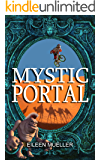 Mystic Portal: Magic, Mystery and Mountain Bikes (You Say Which Way Book 12)