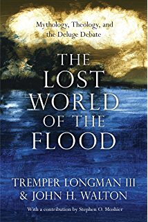 The lost world of genesis one ancient cosmology and the origins the lost world of the flood mythology theology and the deluge debate fandeluxe Images