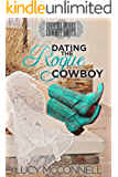 Dating the Rogue Cowboy: A Lime Peak Ranch Family Drama (Country Brides & Cowboy Boots)